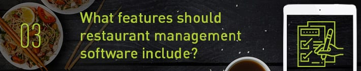 What features should restaurant management software include